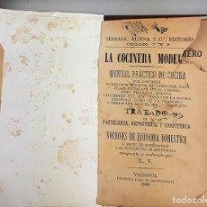 Libros antiguos: LA COCINERA MODERNA. MANUAL PRÁCTICO DE COCINA. E. V. IMP. CASA BENEFICENCIA. VALENCIA. 1888.. Lote 140084534