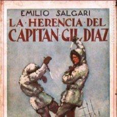 Libros antiguos: EMILIO SALGARI : LA HERENCIA DEL CAPITAN GIL DIAZ (ARALUCE, 1929) . Lote 140116166