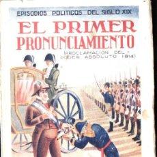 Libros antiguos: CÁNOVAS CERVANTES : EL PRIMER PRONUNCIAMIENTO (DEL NORTE, 1930). Lote 140158426