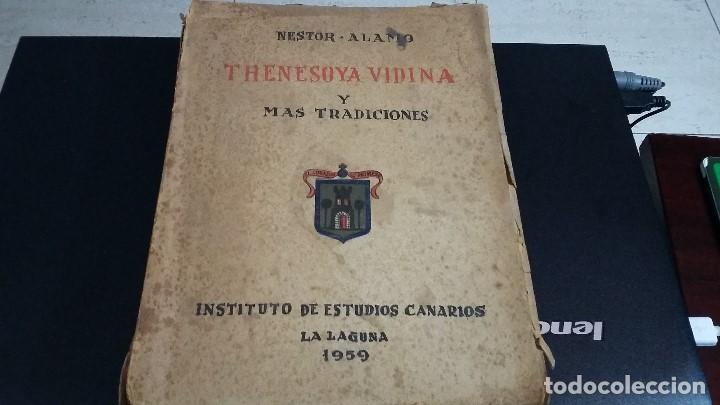 1959 NESTOR ALAMO, THENESOYA DIVINA Y MAS TRADICIONES GASTO ENVIO INCLIDOS (Libros Antiguos, Raros y Curiosos - Bellas artes, ocio y coleccionismo - Otros)