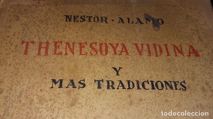 Libros antiguos: 1959 NESTOR ALAMO, THENESOYA DIVINA Y MAS TRADICIONES GASTO ENVIO INCLIDOS - Foto 4 - 142339833
