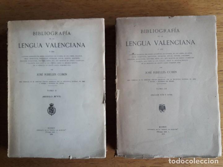 BIBLIOGRAFÍA DE LA LENGUA VALENCIANA, TOMO II SIGLO XVI Y III SIGLOS XVII Y XVIII / JOSÉ RIBELLES CO (Libros Antiguos, Raros y Curiosos - Literatura - Otros)
