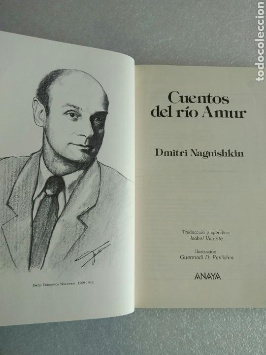 Libros antiguos: CUENTOS DEL RIO AMUR. Dmitri Naguishkin. Anaya (LAURIN). Ilustraciones Guennadi Pavlishin NUEVO - Foto 3 - 140238370