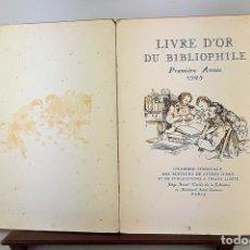 Libros antiguos: LIVRE DÓR DU BIBLIOPHILE. PREMÍÈRE ANNÉE 1925. VV. AA. EDIT. LIVRES D'ART. PARÍS.. Lote 140269906