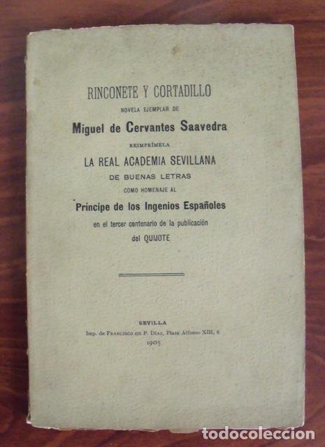 LIBRO RINCONETE Y CORTADILLO - MIGUEL DE CERVANTES SAAVEDRA (TERCER CENTENARIO QUIJOTE 1905) (Libros Antiguos, Raros y Curiosos - Literatura - Otros)