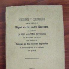 Libros antiguos: LIBRO RINCONETE Y CORTADILLO - MIGUEL DE CERVANTES SAAVEDRA (TERCER CENTENARIO QUIJOTE 1905). Lote 140276322