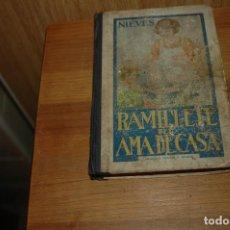 Livres anciens: LIBRO DE COCINA RAMILLETE DEL AMA DE CASA POR NIEVES AÑO 1944. Lote 203434581