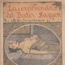 Libros antiguos: FRANCISCO DE COSSIO. LAS EXPERIENCIAS DEL DOCTOR HANSON. 2ª ED. VALLADOLID, 1923. Lote 140319090