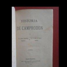 Libros antiguos: HISTORIA DE CAMPRODON. APUNTES PARA EL ESTUDIO DE LA FLORA Y FAUNA DE CAMPRODON. J. MORER Y F. GALÍ. Lote 140414330