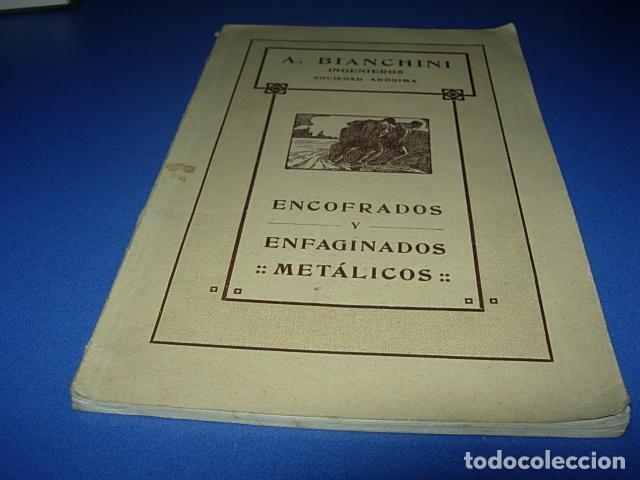 ENCOFRADOS Y ENFAGINADOS METÁLICOS. BIANCHINI, A. 1921 (Libros Antiguos, Raros y Curiosos - Pensamiento - Otros)