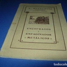 Libros antiguos: ENCOFRADOS Y ENFAGINADOS METÁLICOS. BIANCHINI, A. 1921. Lote 140447662