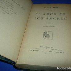 Libros antiguos: EL AMOR DE LOS AMORES------LEÓN, RICARDO. Lote 140449186