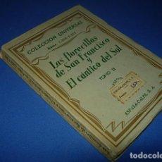 Libros antiguos: LAS FLORECILLAS DE SAN FRANCISCO Y EL CANTICO DEL SOL. TOMO II. Lote 140450206