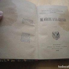 Libros antiguos: EL GRAN ORIENTE BENITO PEREZ GALDOS 1898. Lote 140465466