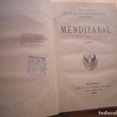 Libros antiguos: MENDIZABAL BENITO PEREZ GALDOS 1898. Lote 140467622