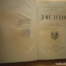 Libros antiguos: 7 DE JULIO BENITO PEREZ GALDOS 1898. Lote 140469046
