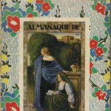 Libros antiguos: ALMANAQUE DE LECTURAS Y DE ARTES 1933. AÑO 1932. (2.8). Lote 140471938