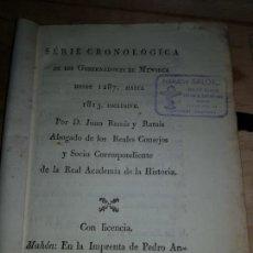 Libros antiguos: 1815 RAMIS RAMIS JUAN.SERIE CRONOLOGICA DE LOS GOBERNADORES DE MENORCA DESDE 1287 A 1815.1ª ED. Lote 140520834