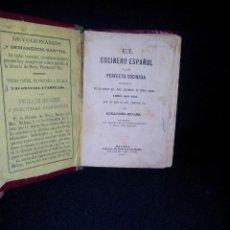 Libros antiguos: GUILLERMO MOYANO - EL COCINERO ESPAÑOL Y LA PERFECTA COCINERA - PRIMERA EDICION MALAGA 1867. Lote 140691926