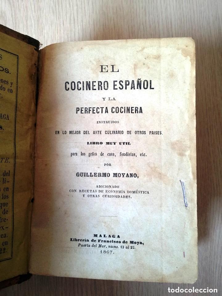 Libros antiguos: GUILLERMO MOYANO - EL COCINERO ESPAÑOL Y LA PERFECTA COCINERA - PRIMERA EDICION MALAGA 1867 - Foto 2 - 140691926