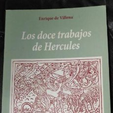 Libros antiguos: LOS DOCE TRABAJOS DE HERCULES FACSIMIL DE ENRIQUE DE VILLENA VICENTE GARCIA EDITORES. Lote 140695130