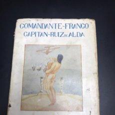 Libros antiguos: DE PALOS A LA PLATA RUIZ ALDA COMANDANTE FRANCO. Lote 140697070