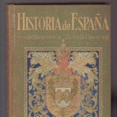 Libros antiguos: HISTORIA DE ESPAÑA TOMO VI SALVAT EDITORES.S.A.814 PAGINAS BARCELONA AÑO1932 LH390. Lote 140713002