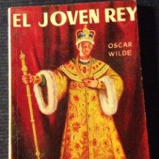 Libros antiguos: MINILIBRO ENCICLOPEDIA PULGA N- 152. EL JOVEN REY. OSCAR WILDE.. Lote 140719762