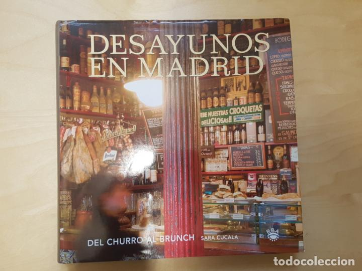 Libros antiguos: Desayunos en Madrid. Del churro al Brunch. Sara Cucala. Edit. RBA. - Foto 1 - 140721346