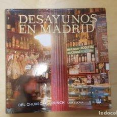 Libros antiguos: DESAYUNOS EN MADRID. DEL CHURRO AL BRUNCH. SARA CUCALA. EDIT. RBA.. Lote 140721346