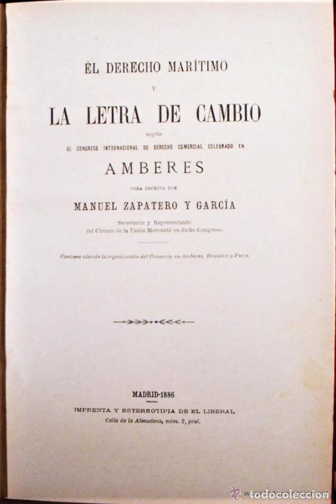 LIBRO EL DERECHO MARITIMO Y LA LETRA DE CAMBIO DE MANUEL ZAPATERO Y GARCIA EDITADO EN 1886.DEDICADO. (Libros Antiguos, Raros y Curiosos - Bellas artes, ocio y coleccionismo - Otros)