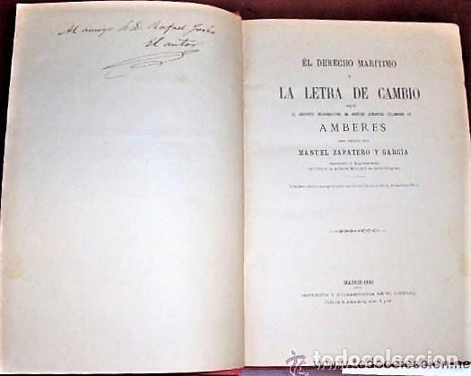 Libros antiguos: LIBRO EL DERECHO MARITIMO Y LA LETRA DE CAMBIO DE MANUEL ZAPATERO Y GARCIA EDITADO EN 1886.DEDICADO. - Foto 2 - 140770530