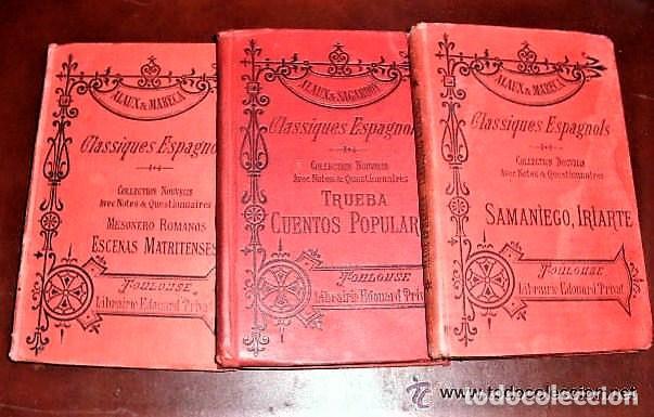 3 LIBROS DE 1904-1906 DE LA COLECCIÓN CLASSIQUES ESPAGNOLS TRES LIBROS DE LA COLECCION CLASSIQUES (Libros Antiguos, Raros y Curiosos - Bellas artes, ocio y coleccionismo - Otros)