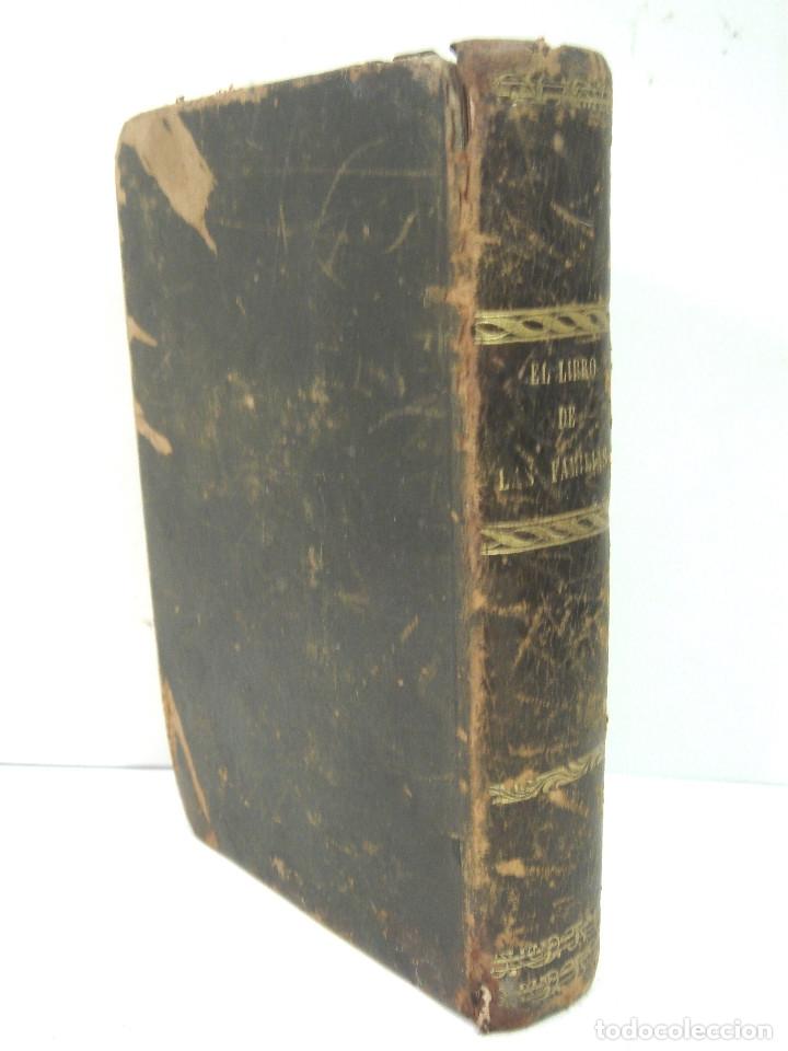 Libros antiguos: 1857 - EL LIBRO DE LAS FAMILIAS - NOVISIMO MANUAL PRACTICO -COCINA HIGIENE ECONOMIA DOMESTICA 7º EDI - Foto 8 - 140822206