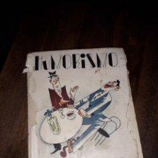Libros antiguos: HUMORISMO TEXTOS RECOPILADOS POR MANUEL AMAT BARCELONA 1939 DIBUJOS ARTURO MORENO EDITORIAL LUCERO. Lote 140845746