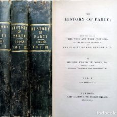 Libros antiguos: COOKE. THE HISTORY OF PARTY, FROM THE RISE OF THE WHIG AND TORY FACTIONS, IN THE REIGN... 1836-1837.. Lote 140854346