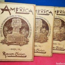 Libros antiguos: AMÉRICA, HISTORIA DE SU DESCUBRIMIENTO, OBRA EN 3 TOMOS - RODOLFO CRONAU - MONTANER Y SIMÓN, 1892. Lote 140881525