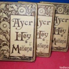 Libros antiguos: AYER, HOY Y MAÑANA - ANTONIO FLORES - MONTANER Y SIMÓN, 1893. Lote 140890237