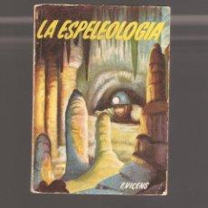 Libros antiguos: 1 MINI LIBRO EPELEOLOGIA. Lote 140901010