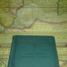 Libros antiguos: GRAMMATICA DELLA LINGUA TEDESCA. MÉTODO GASPEY-OTTO-SAUER. PROF. SAUER E FERRARI. 1911.. Lote 140913306