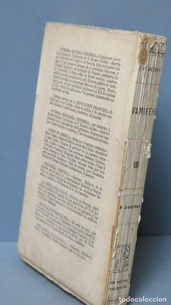 Libros antiguos: VAMIREH. J. H. ROSNY. ED. PROMETEO - Foto 2 - 140933250