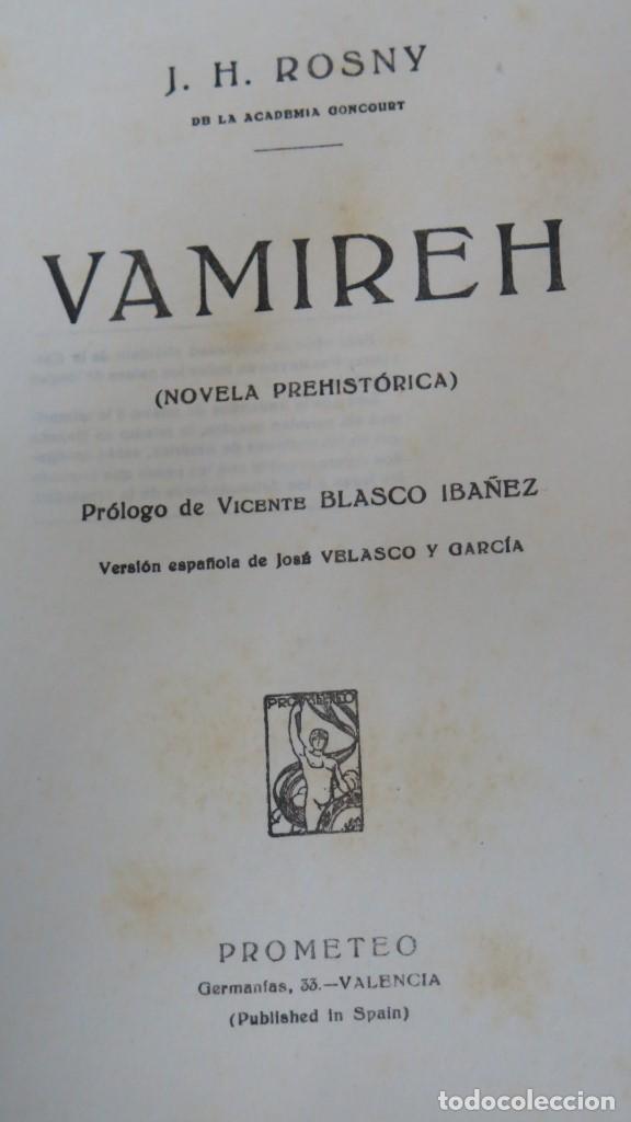 Libros antiguos: VAMIREH. J. H. ROSNY. ED. PROMETEO - Foto 3 - 140933250