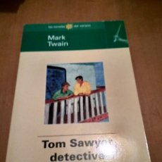 Libros antiguos: TOM SAWYER DETECTIVE . Lote 140986846