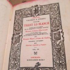 Libros antiguos: LIBRE DEL VALEROS E STRENU CAUALLER TIRANT LO BLANCH VOL. III - JOHANOT MARTORELL - 1873. Lote 141130158