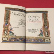 Libros antiguos: VITA NOVA. DANTE ALIGHIERI. ANTONI SALÓ, 1924. NÚMERO 1 DE 100 EJS. JOYA BIBLIOGRÁFICA HISPANA.. Lote 141152512