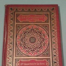Libros antiguos: LA CIVILIZACIÓN DE LOS ÁRABES. GUSTAVO LE BON. TRAD. CARRERAS. BARC. MONTANER Y SIMÓN. 1886.. Lote 141175756