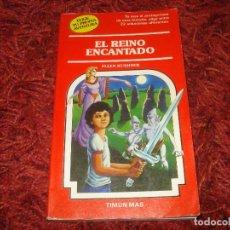 Libros antiguos: ELIGE TU PROPIA AVENTURA 60 EL REINO ENCANTADO. Lote 141205426