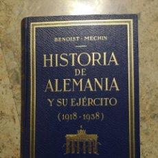 Libri antichi: HISTORIA DE ALEMANIA Y SU EJERCITO 1918- 1938 BENOIST MECHIN. Lote 141245598