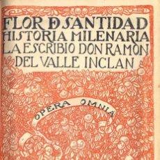 Libros antiguos: RAMÓN DEL VALLE-INCLÁN - FLOR DE SANTIDAD. Lote 141364862