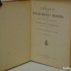 Libros antiguos: ENSAYO DE UN DICCIONARIO BIOGRÁFICO Y BIBLIOGRÁFICO DE LOS POETAS QUE FLORECIERON EN EL REINO DE VAL. Lote 141367204